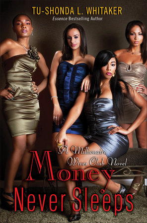 Money Never Sleeps by Tu-Shonda Whitaker