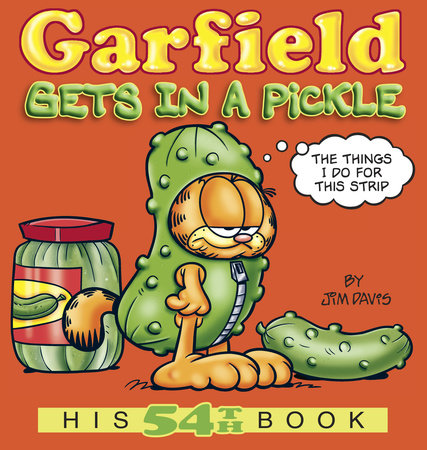 Garfield Gets in a Pickle by Jim Davis