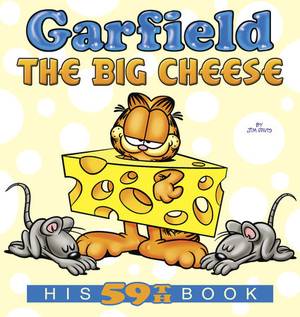 Garfield the Big Cheese