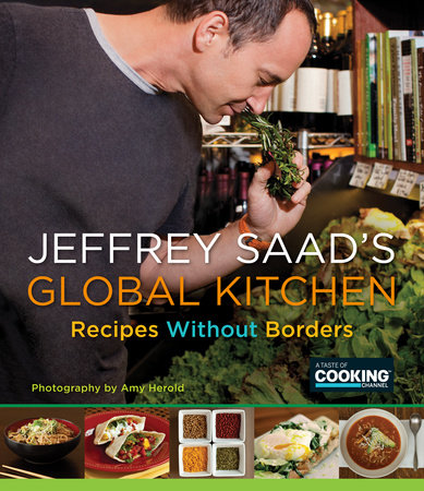 Jeffrey Saad's Global Kitchen by Jeffrey Saad