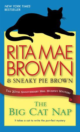 The Big Cat Nap by Rita Mae Brown
