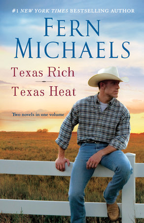 Texas Rich/Texas Heat by Fern Michaels