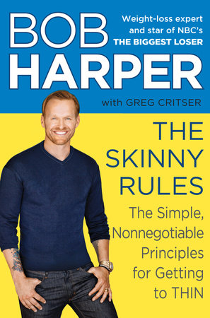 The Skinny Rules by Bob Harper and Greg Critser