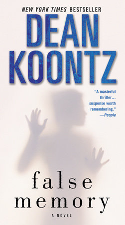 False Memory by Dean Koontz
