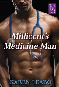 Millicent's Medicine Man