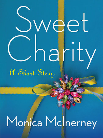 Sweet Charity: A Short Story by Monica McInerney
