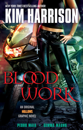 Blood Work by Kim Harrison and Pedro Maia