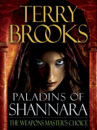 Paladins of Shannara: The Weapons Master's Choice (Short Story) by Terry Brooks