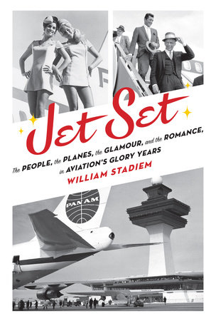Jet Set by William Stadiem