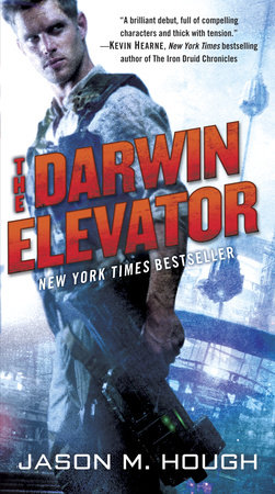 The Darwin Elevator by Jason M. Hough