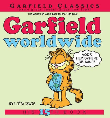 Garfield Worldwide by Jim Davis