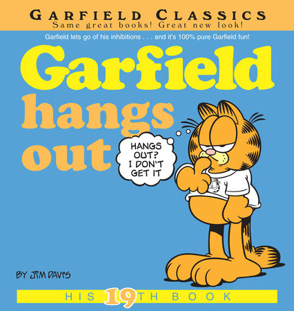 Garfield Hangs Out by Jim Davis
