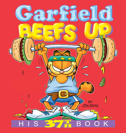 Garfield Beefs Up by Jim Davis