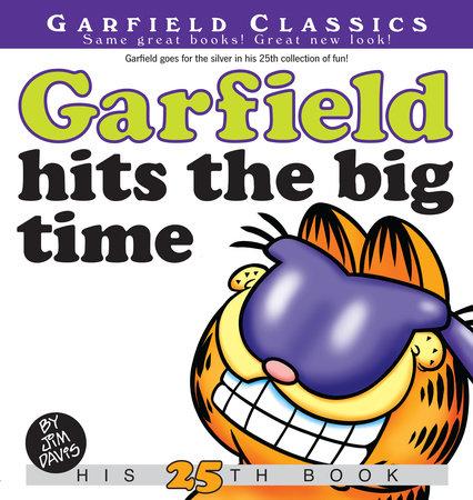 Garfield Hits the Big Time by Jim Davis