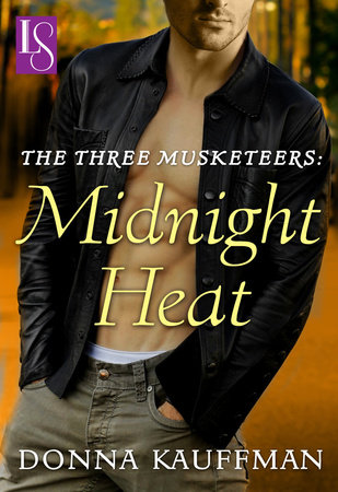 The Three Musketeers: Midnight Heat by Donna Kauffman