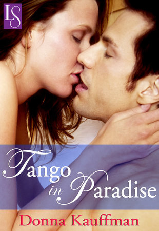 Tango in Paradise by Donna Kauffman