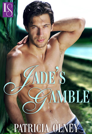 Jade's Gamble by Patricia Olney