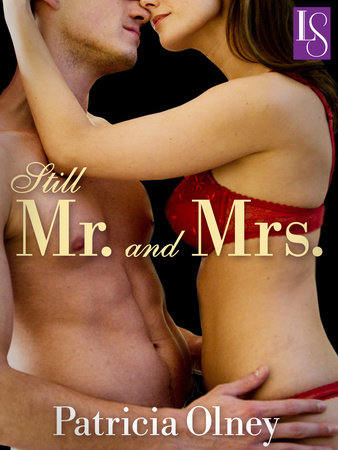 STILL MR. AND MRS. by Patricia Olney