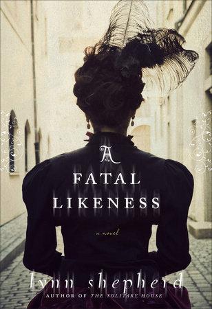 A Fatal Likeness