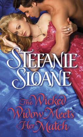 The Wicked Widow Meets Her Match by Stefanie Sloane