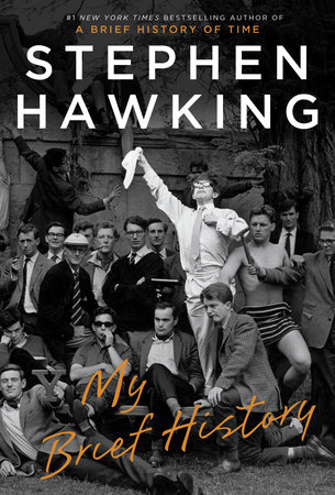 My Brief History by Stephen Hawking