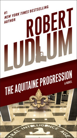 The Aquitaine Progression by Robert Ludlum