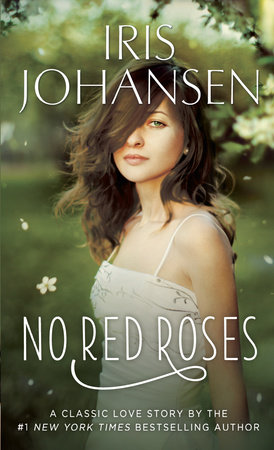 No Red Roses by Iris Johansen
