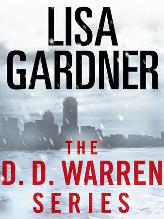 The Detective D. D. Warren Series 5-Book Bundle by Lisa Gardner