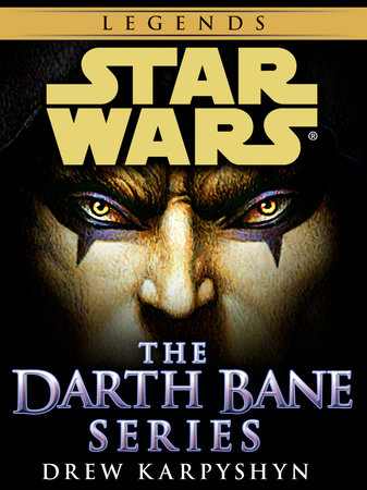 Darth Bane: Star Wars Legends 3-Book Bundle by Drew Karpyshyn