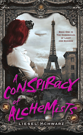 A Conspiracy of Alchemists by Liesel Schwarz