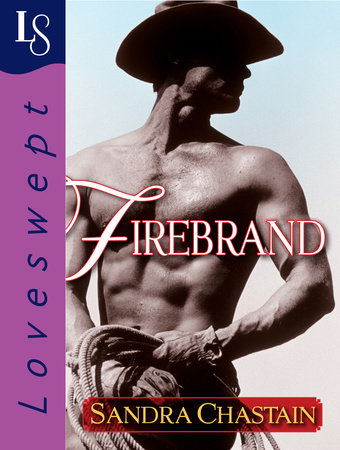 Firebrand by Sandra Chastain