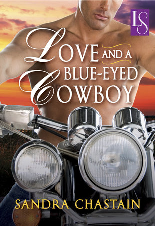 Love and a Blue-Eyed Cowboy by Sandra Chastain