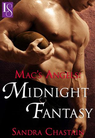 Mac's Angels: Midnight Fantasy by Sandra Chastain