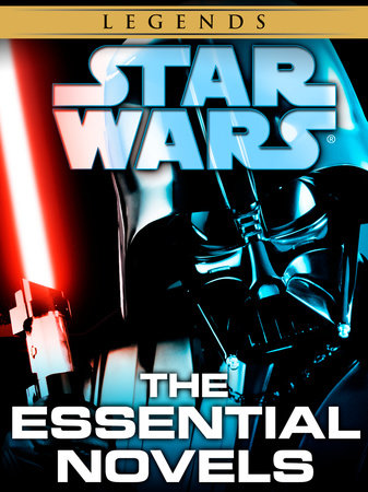 The Essential Novels: Star Wars Legends 10-Book Bundle by James Luceno, Timothy Zahn, Michael A. Stackpole, R.A. Salvatore and Aaron Allston