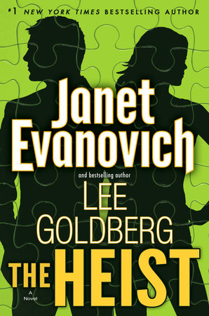 The Heist by Janet Evanovich and Lee Goldberg