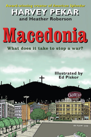 Macedonia by Harvey Pekar and Heather Roberson