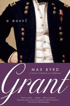 Grant by Max Byrd