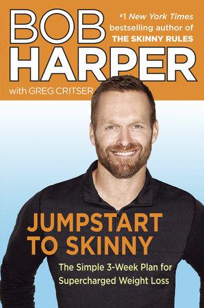 Jumpstart to Skinny by Bob Harper and Greg Critser