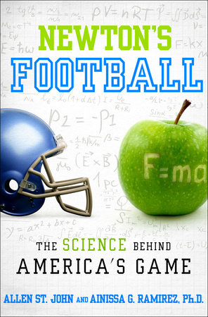 Newton's Football by Allen St. John and Ainissa G. Ramirez, PH.D.