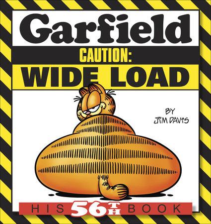 Garfield Caution: Wide Load by Jim Davis