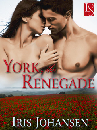 York, the Renegade by Iris Johansen