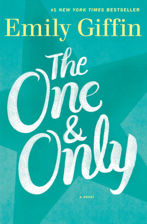 The One & Only by Emily Giffin