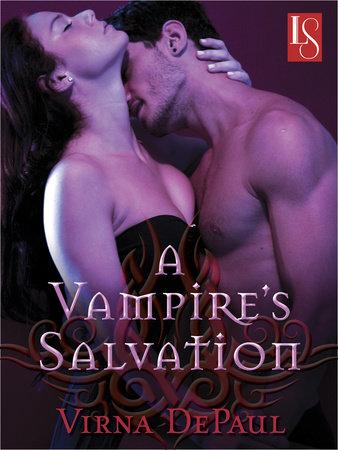 A Vampire's Salvation (Novella) by Virna DePaul