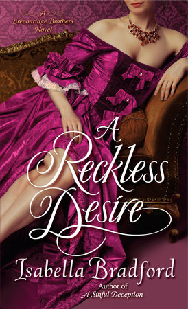 A Reckless Desire by Isabella Bradford