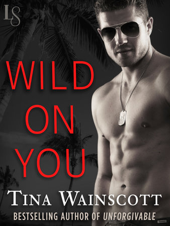 Wild on You by Tina Wainscott