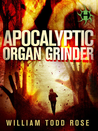 Apocalyptic Organ Grinder