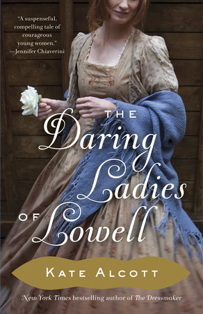 The cover of the book The Daring Ladies of Lowell