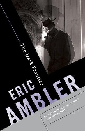 The Dark Frontier by Eric Ambler