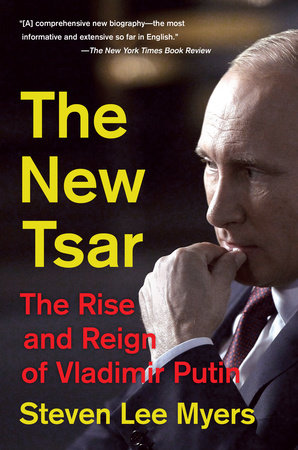 The New Tsar by Steven Lee Myers