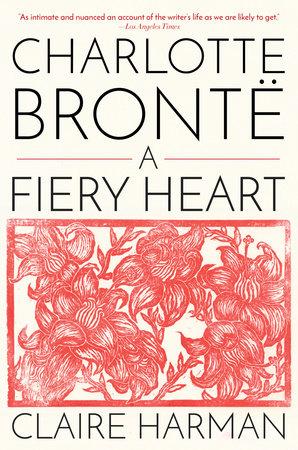 Charlotte Brontë by Claire Harman